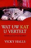 Vicky Holls wat de kat u vertelt